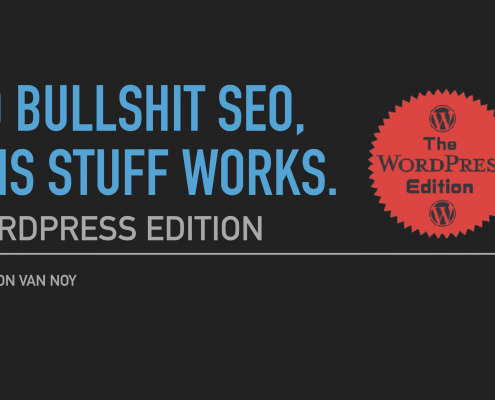 No Bullshit SEO. This Stuff Works. The WordPress Edition LOGO